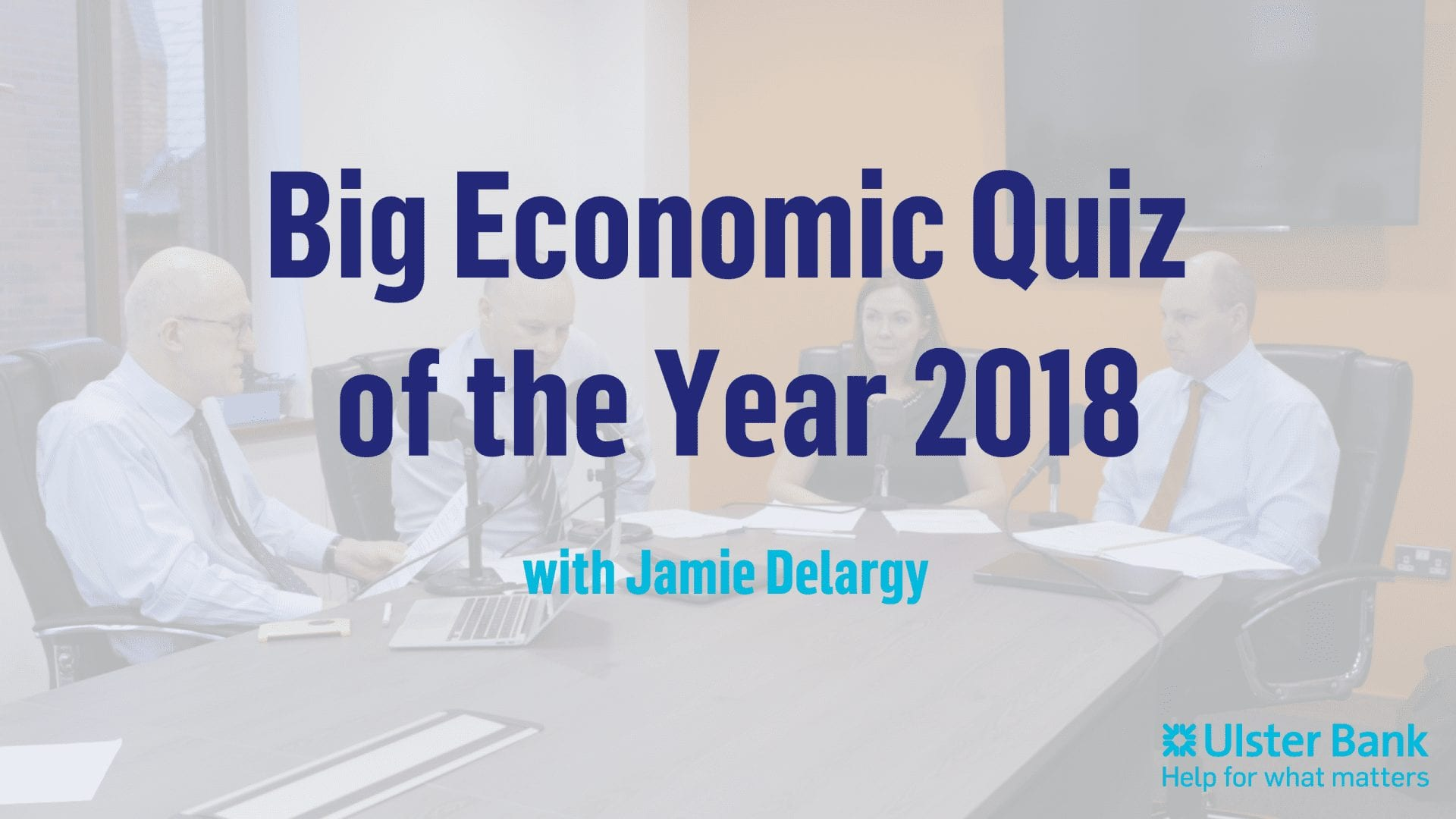 Ulster Bank Big Economic Quiz of the Year